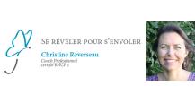 Christine Reverseau - Coach Professionnelle certifiée